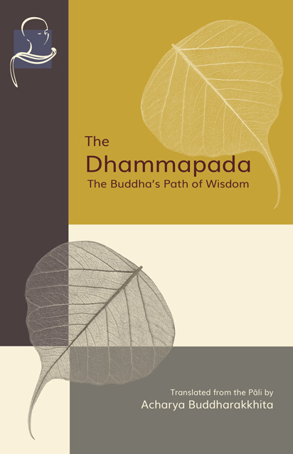 Cover of Dhammapada The Buddha's Path to Wisdom
